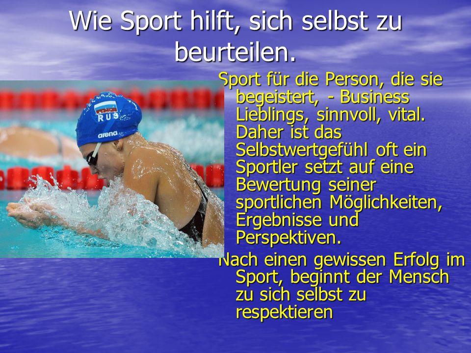 Wie Sport hilft, sich selbst zu beurteilen.