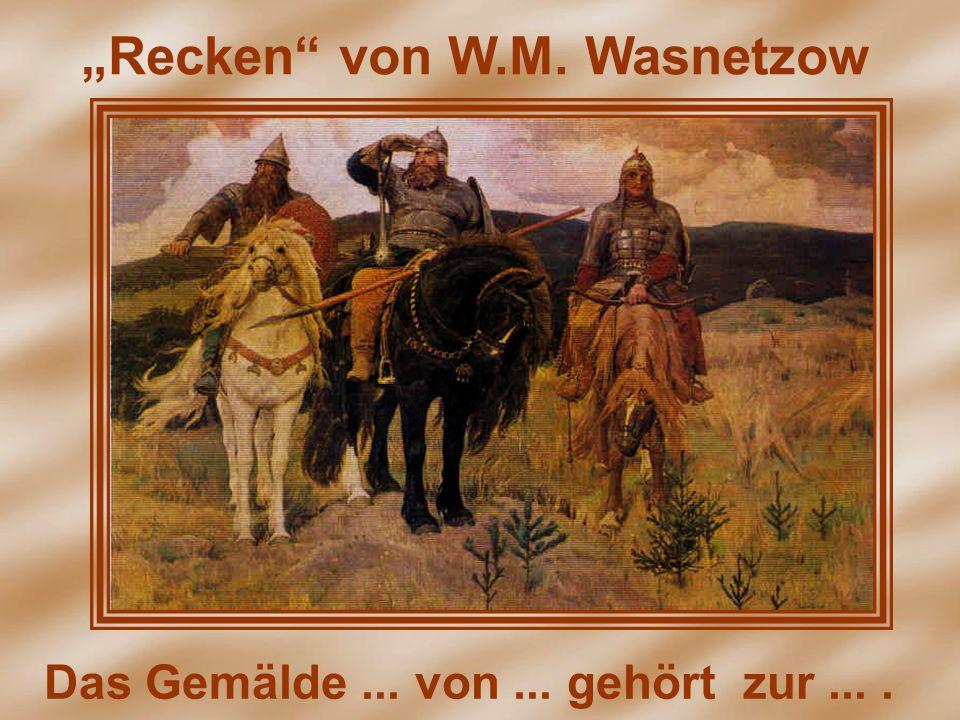 """""""Recken von W.M. Wasnetzow"""