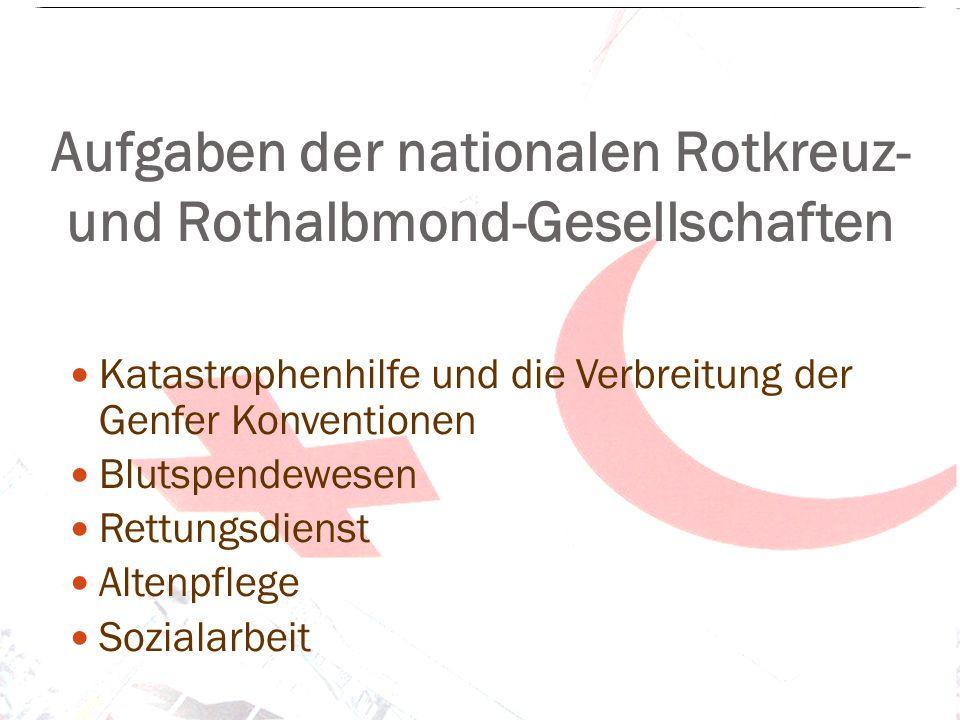 Aufgaben der nationalen Rotkreuz- und Rothalbmond-Gesellschaften
