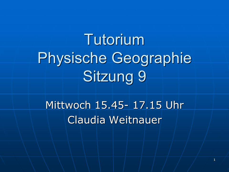 Tutorium Physische Geographie Sitzung 9
