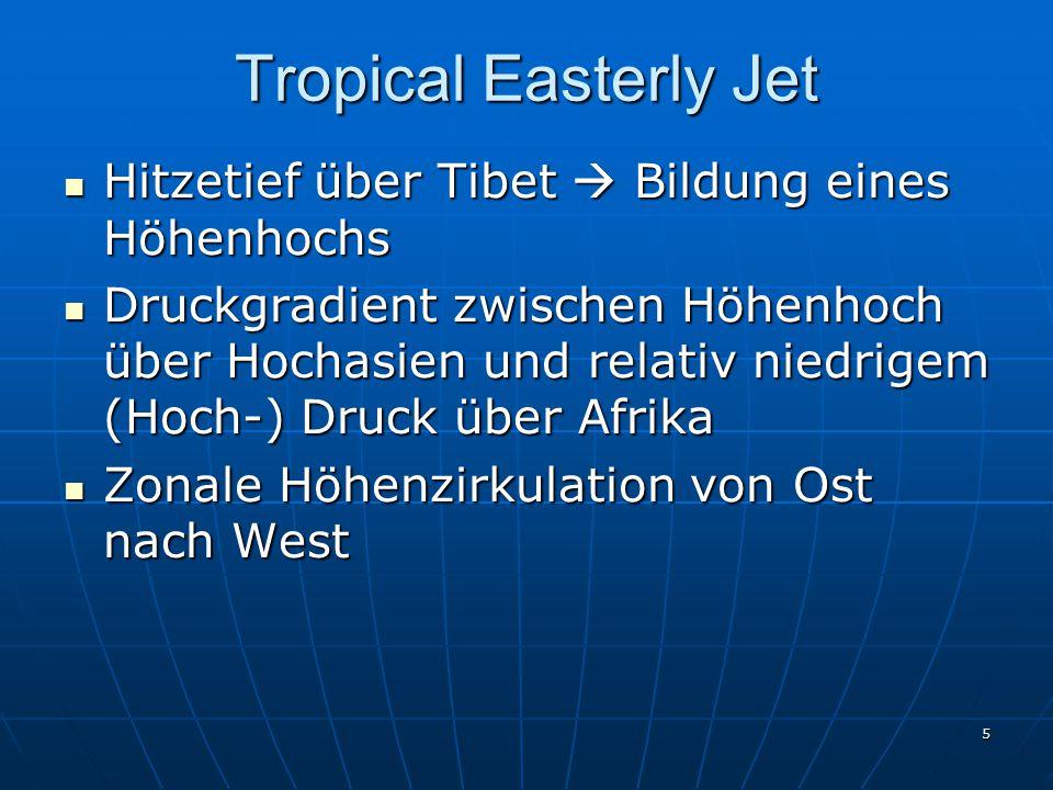 Tropical Easterly Jet Hitzetief über Tibet  Bildung eines Höhenhochs