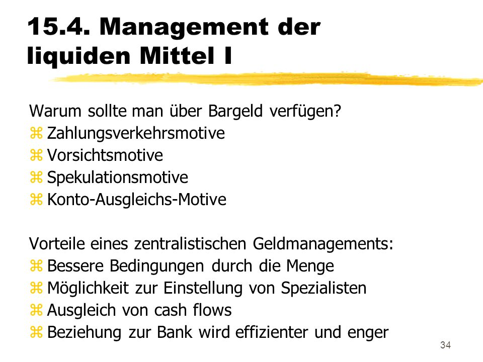 15.4. Management der liquiden Mittel I