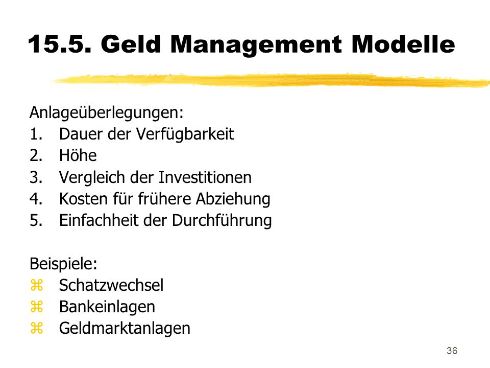 15.5. Geld Management Modelle