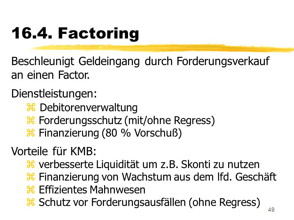 16.4. Factoring Beschleunigt Geldeingang durch Forderungsverkauf