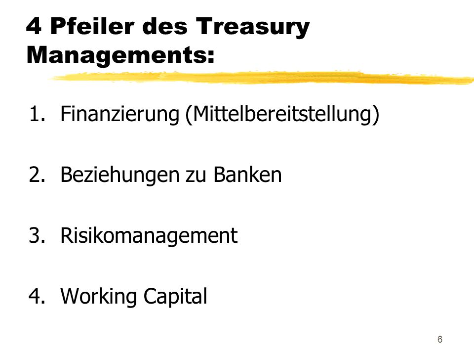 4 Pfeiler des Treasury Managements: