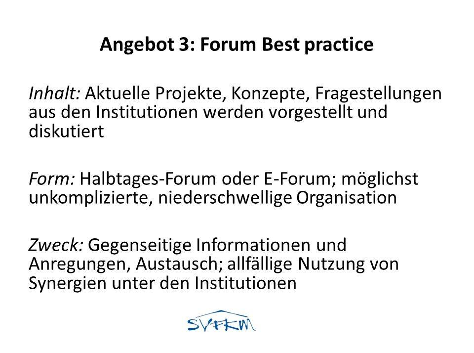 Angebot 3: Forum Best practice
