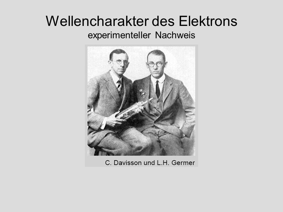 Wellencharakter des Elektrons experimenteller Nachweis
