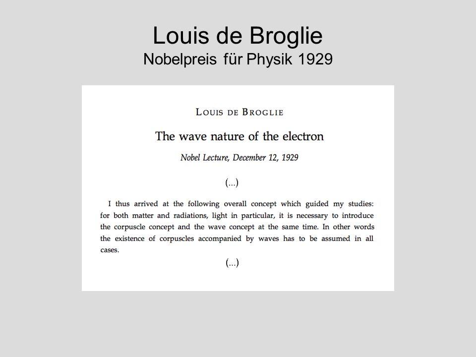 Louis de Broglie Nobelpreis für Physik 1929