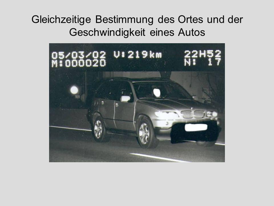 Gleichzeitige Bestimmung des Ortes und der Geschwindigkeit eines Autos