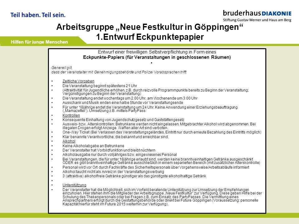 """Arbeitsgruppe """"Neue Festkultur in Göppingen 1.Entwurf Eckpunktepapier"""