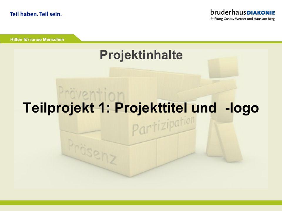 Teilprojekt 1: Projekttitel und -logo