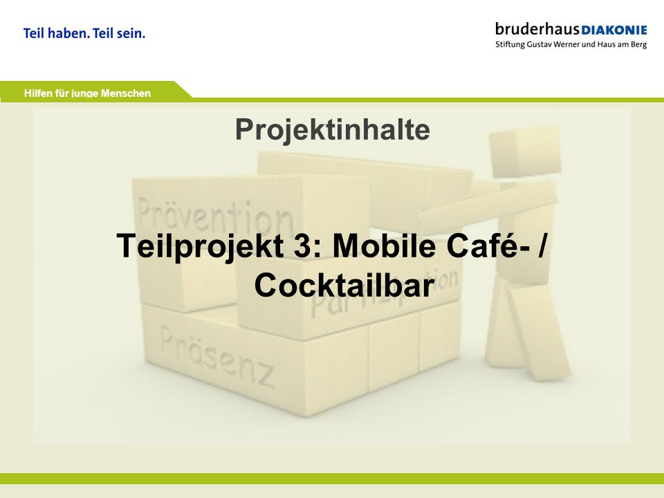 Teilprojekt 3: Mobile Café- / Cocktailbar