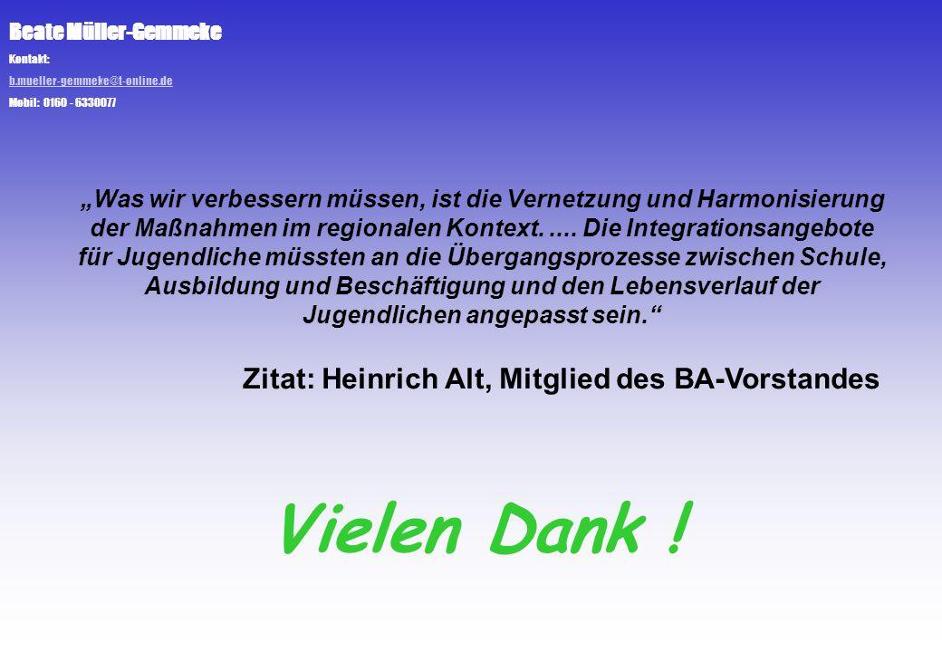 Vielen Dank ! Zitat: Heinrich Alt, Mitglied des BA-Vorstandes