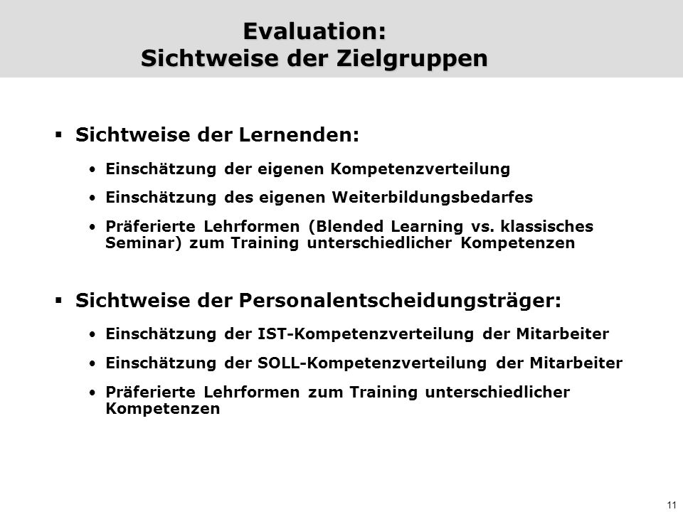 Evaluation: Sichtweise der Zielgruppen