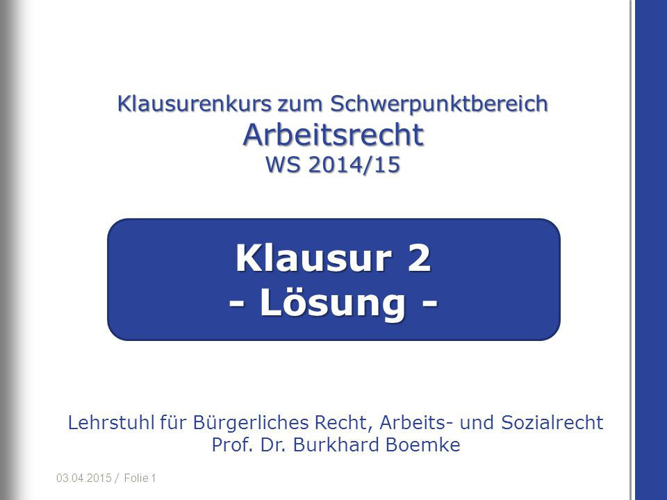 Klausurenkurs zum Schwerpunktbereich Arbeitsrecht WS 2014/15