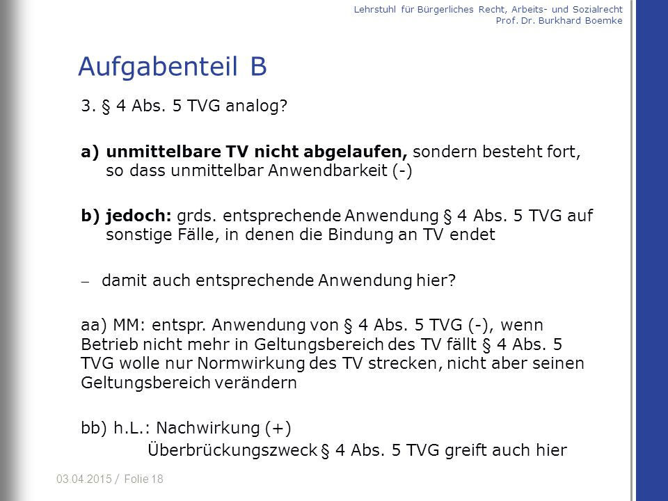 Aufgabenteil B 3. § 4 Abs. 5 TVG analog