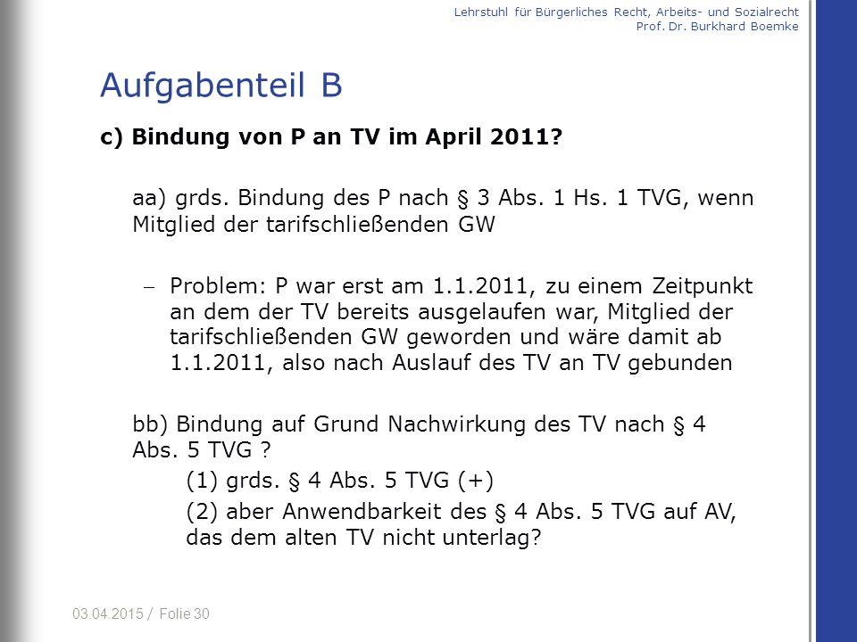 Aufgabenteil B c) Bindung von P an TV im April 2011