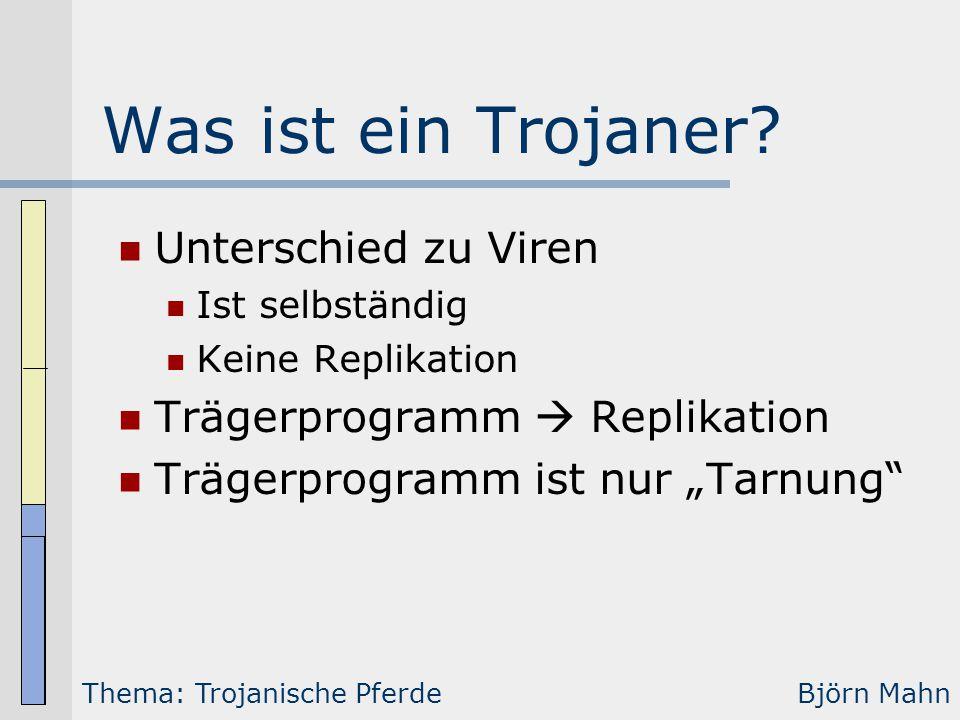 Was ist ein Trojaner Unterschied zu Viren
