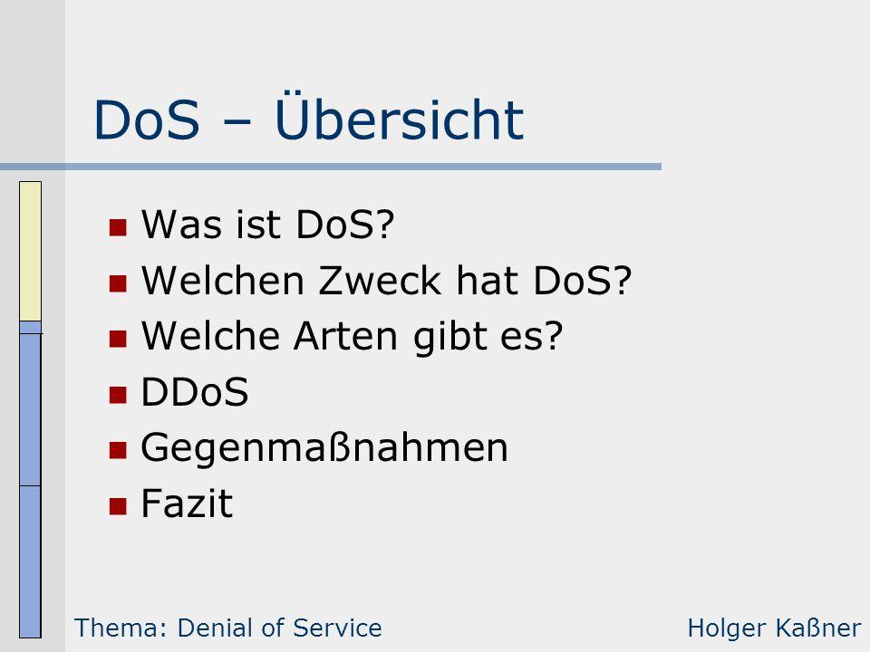 DoS – Übersicht Was ist DoS Welchen Zweck hat DoS