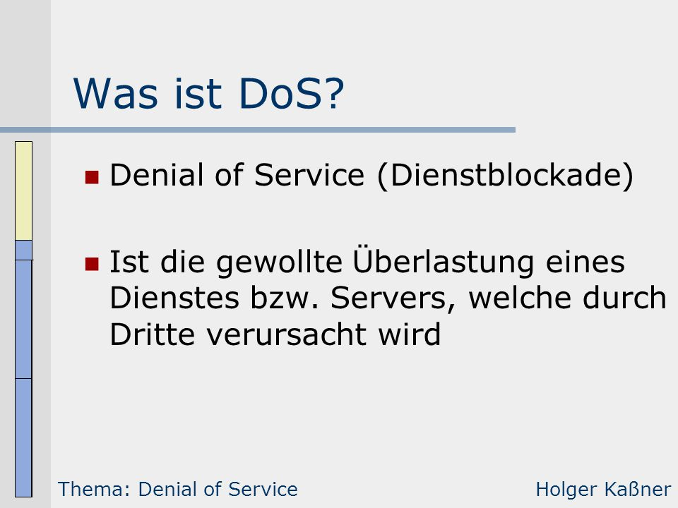 Was ist DoS Denial of Service (Dienstblockade)