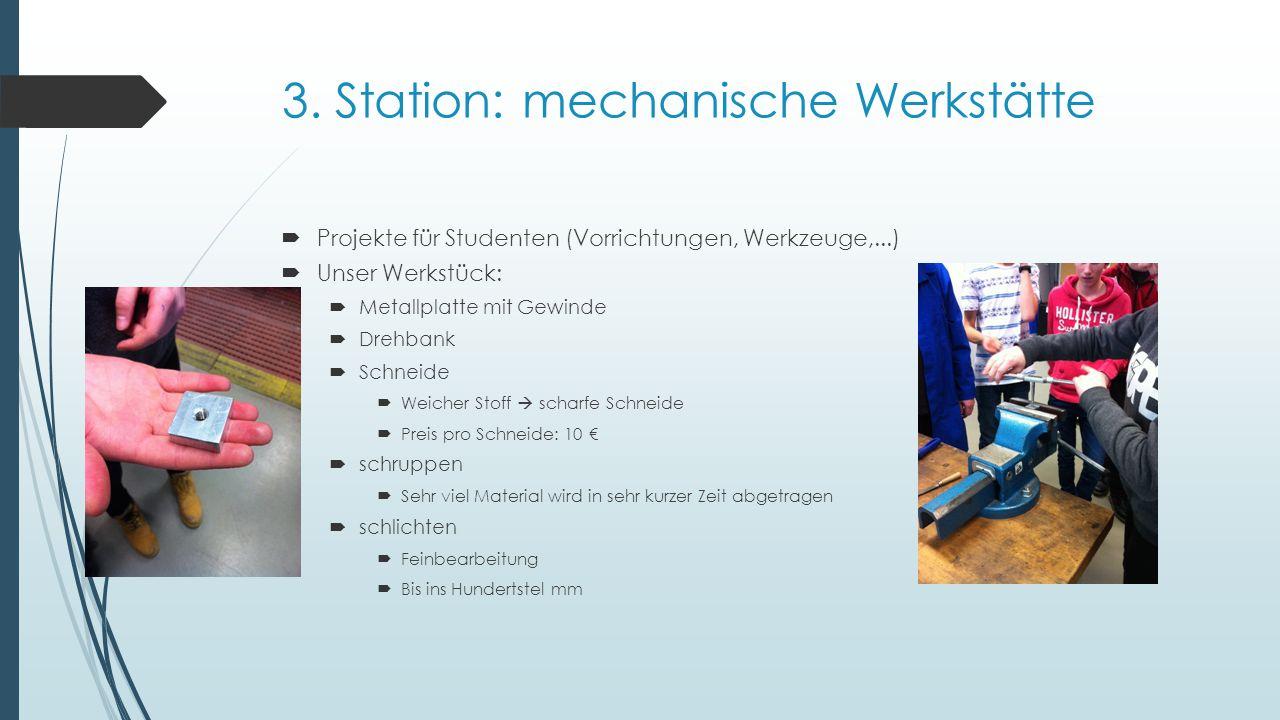 3. Station: mechanische Werkstätte