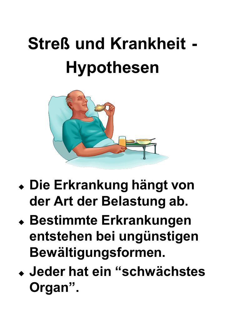 Streß und Krankheit - Hypothesen