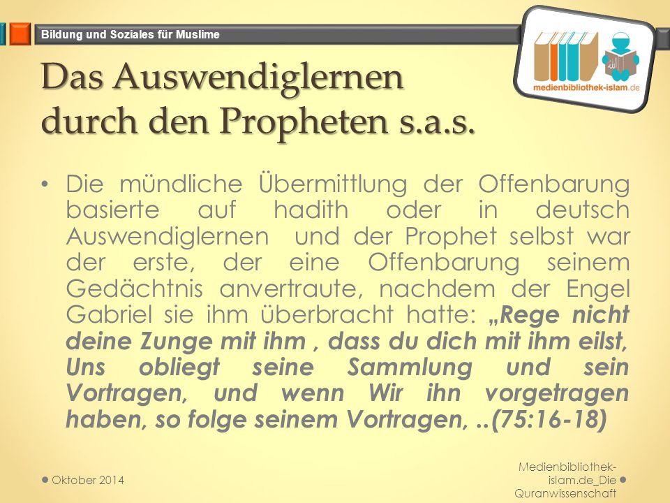 Das Auswendiglernen durch den Propheten s.a.s.