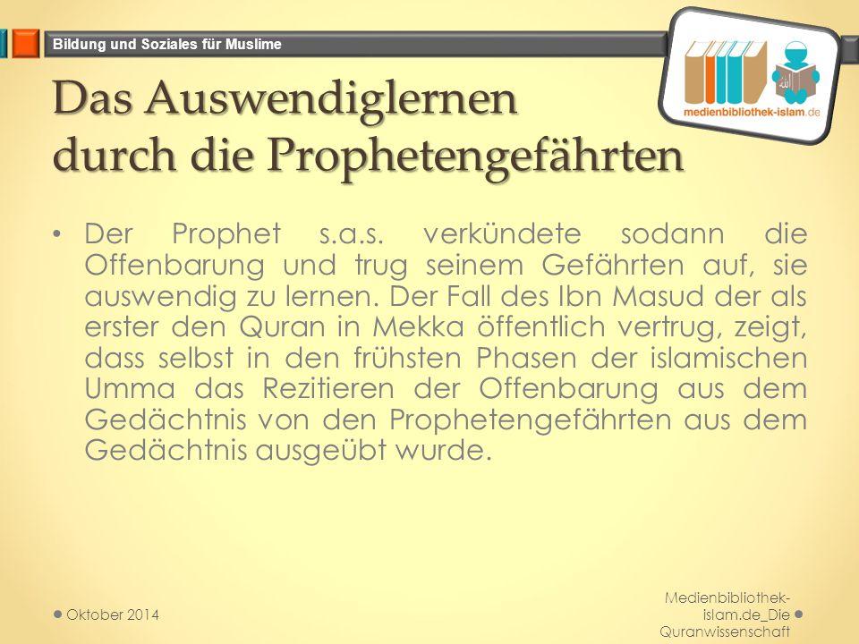 Das Auswendiglernen durch die Prophetengefährten