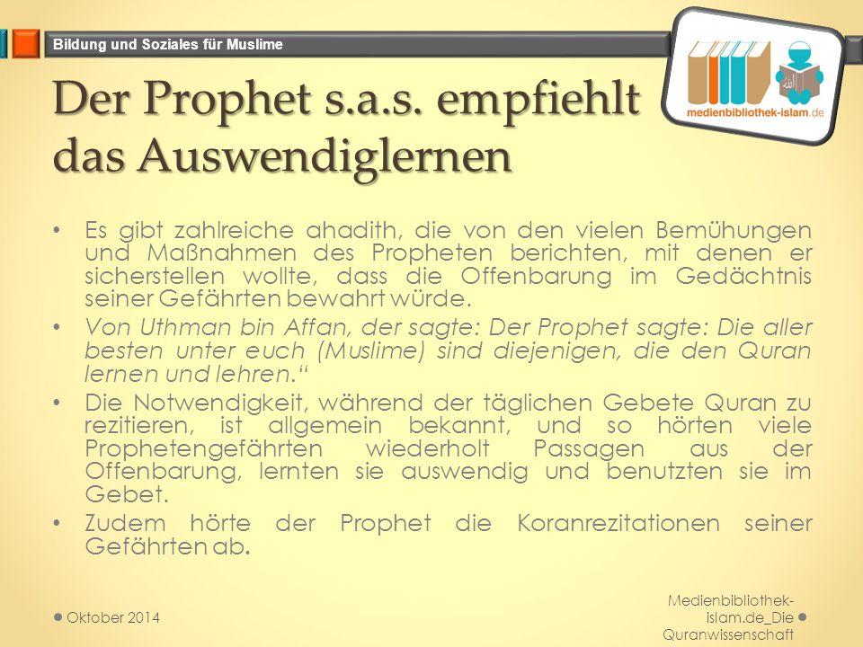 Der Prophet s.a.s. empfiehlt das Auswendiglernen