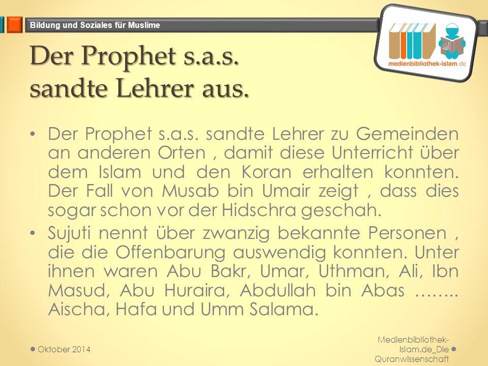 Der Prophet s.a.s. sandte Lehrer aus.