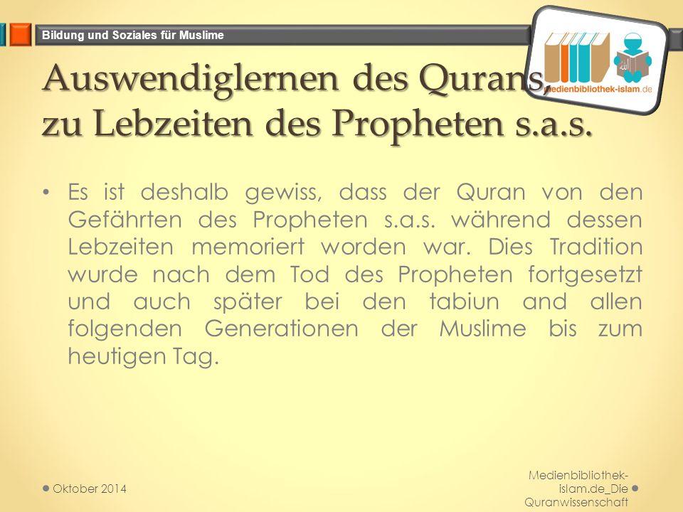 Auswendiglernen des Qurans, zu Lebzeiten des Propheten s.a.s.
