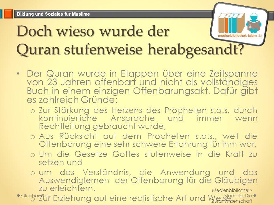 Doch wieso wurde der Quran stufenweise herabgesandt
