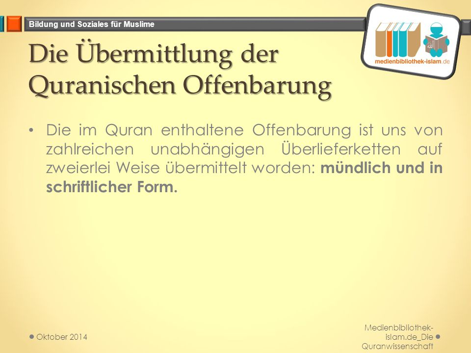 Die Übermittlung der Quranischen Offenbarung