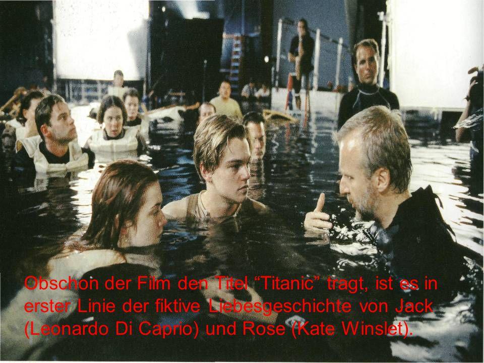 Obschon der Film den Titel Titanic tragt, ist es in erster Linie der fiktive Liebesgeschichte von Jack (Leonardo Di Caprio) und Rose (Kate Winslet).