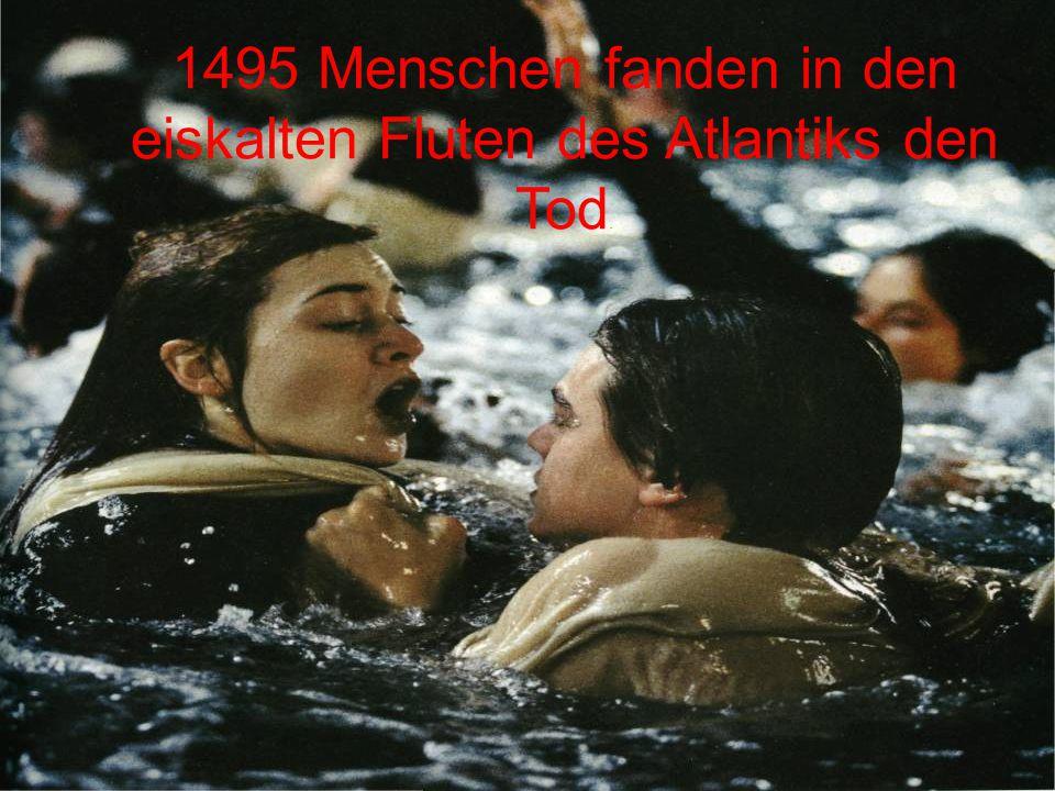 1495 Menschen fanden in den eiskalten Fluten des Atlantiks den Tod.