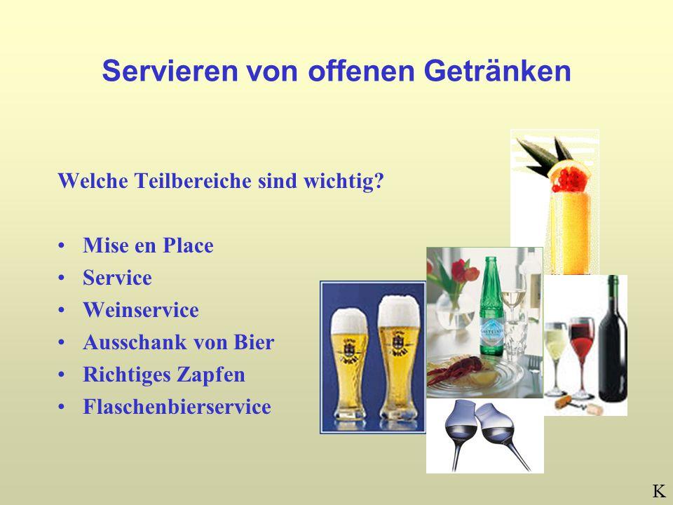 Servieren von offenen Getränken