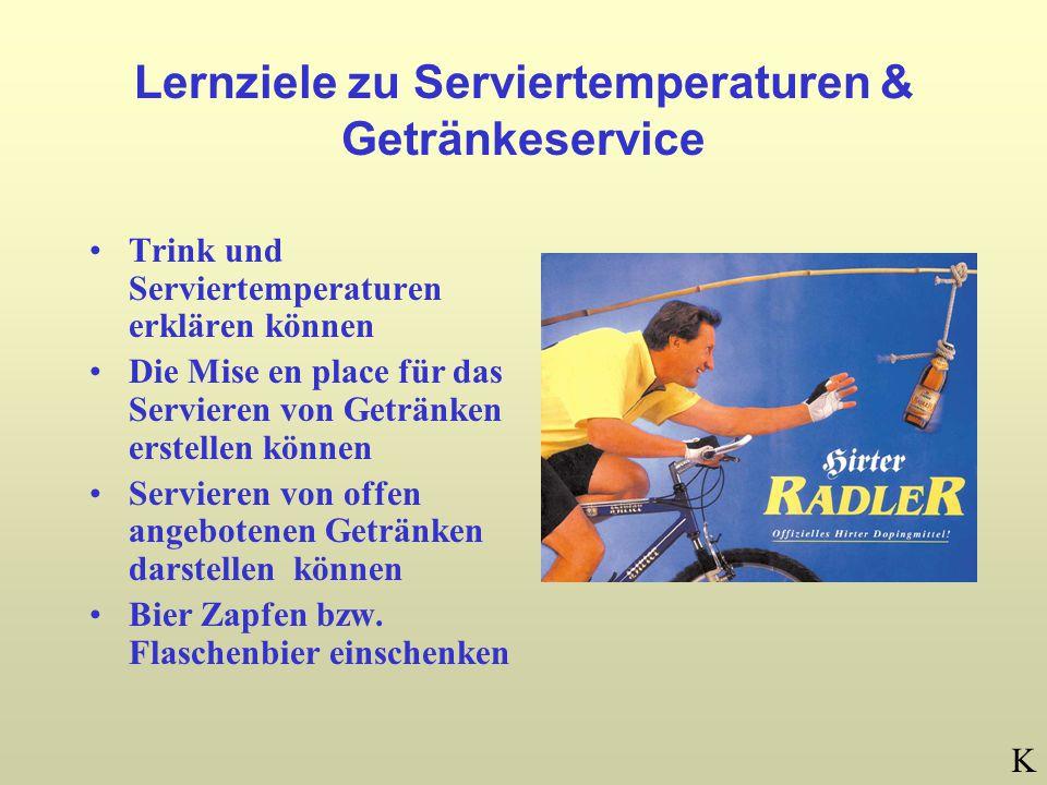 Lernziele zu Serviertemperaturen & Getränkeservice