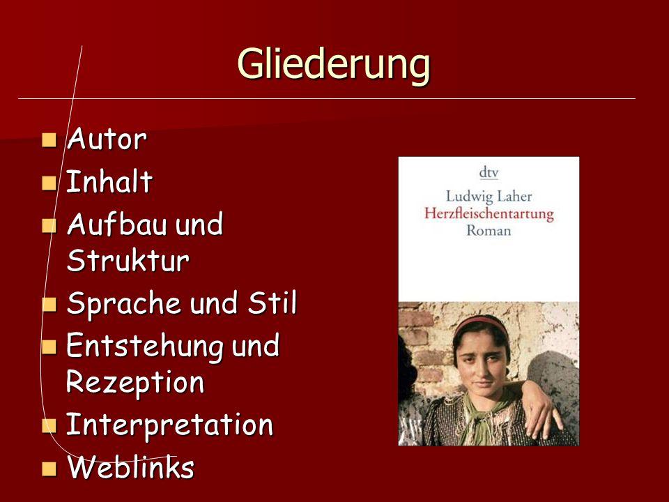 Gliederung Autor Inhalt Aufbau und Struktur Sprache und Stil