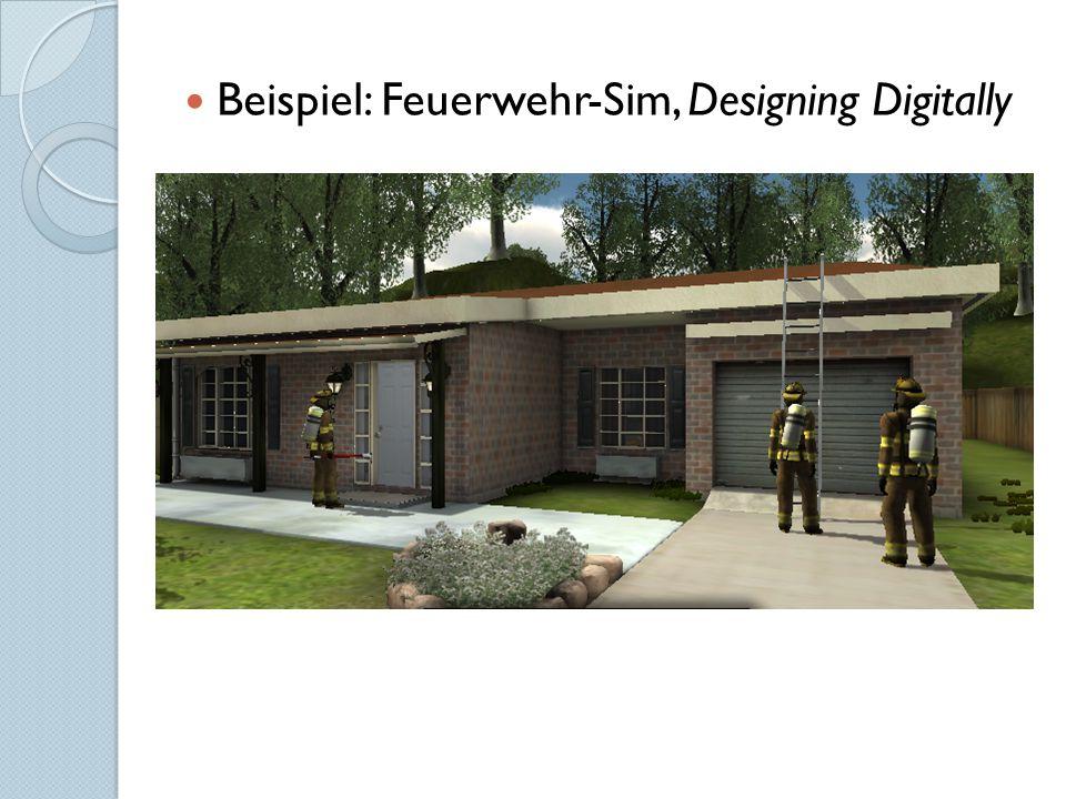Beispiel: Feuerwehr-Sim, Designing Digitally