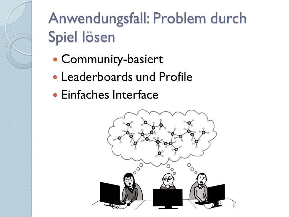 Anwendungsfall: Problem durch Spiel lösen