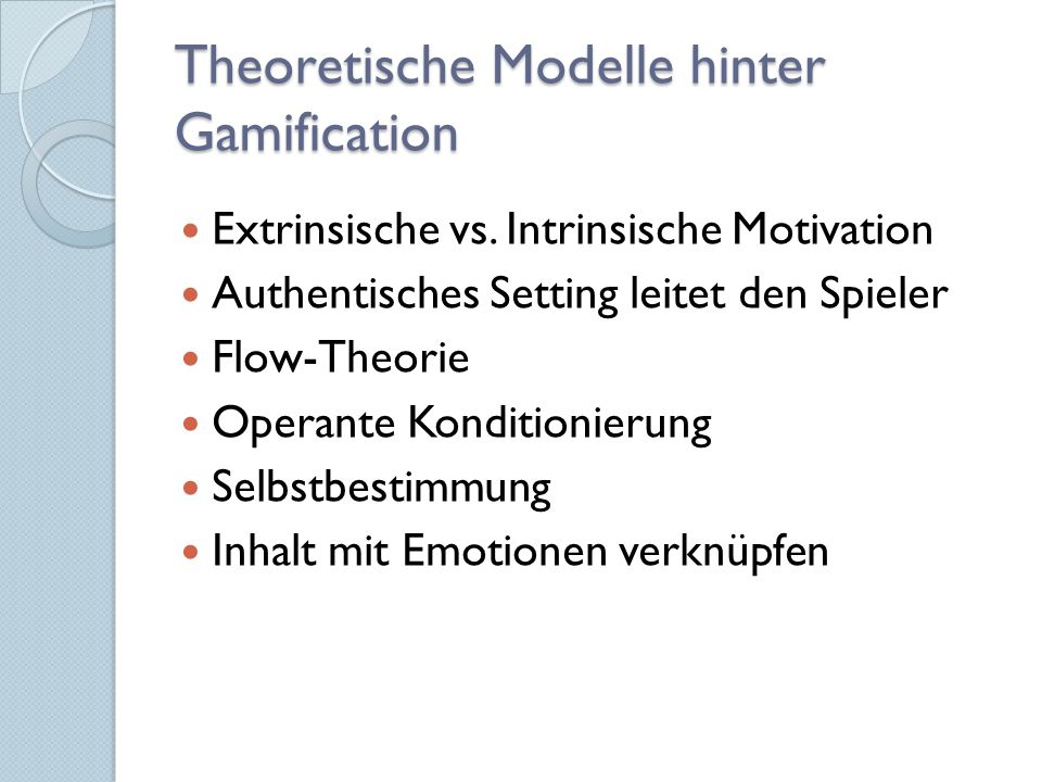 Theoretische Modelle hinter Gamification