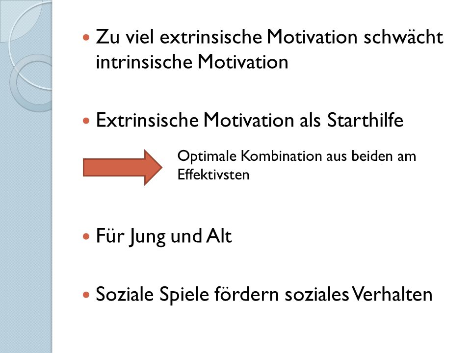 Zu viel extrinsische Motivation schwächt intrinsische Motivation