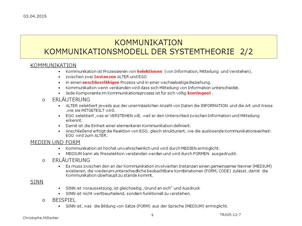 KOMMUNIKATION KOMMUNIKATIONSMODELL DER SYSTEMTHEORIE 2/2