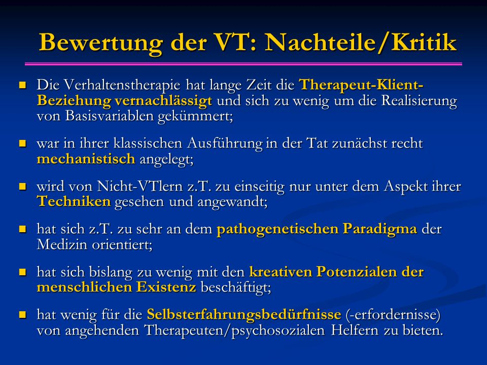 Bewertung der VT: Nachteile/Kritik