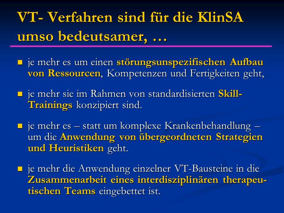 VT- Verfahren sind für die KlinSA umso bedeutsamer, …