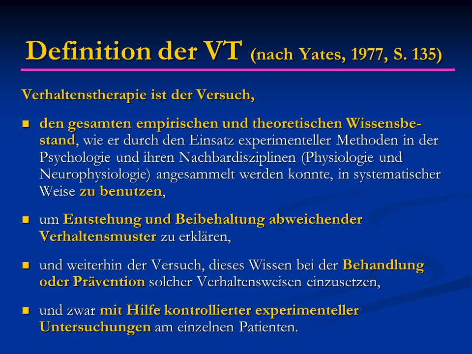 Definition der VT (nach Yates, 1977, S. 135)