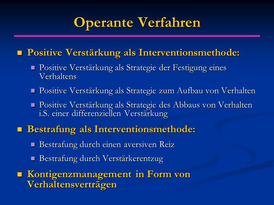 Operante Verfahren Positive Verstärkung als Interventionsmethode: