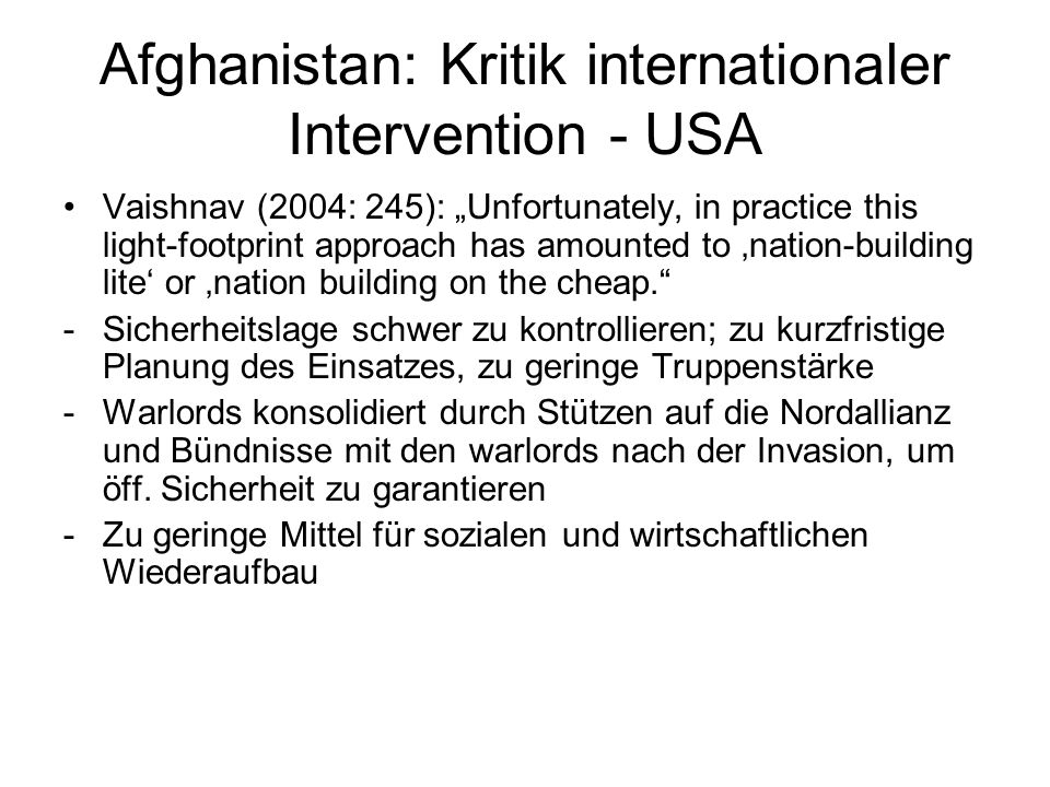 Afghanistan: Kritik internationaler Intervention - USA