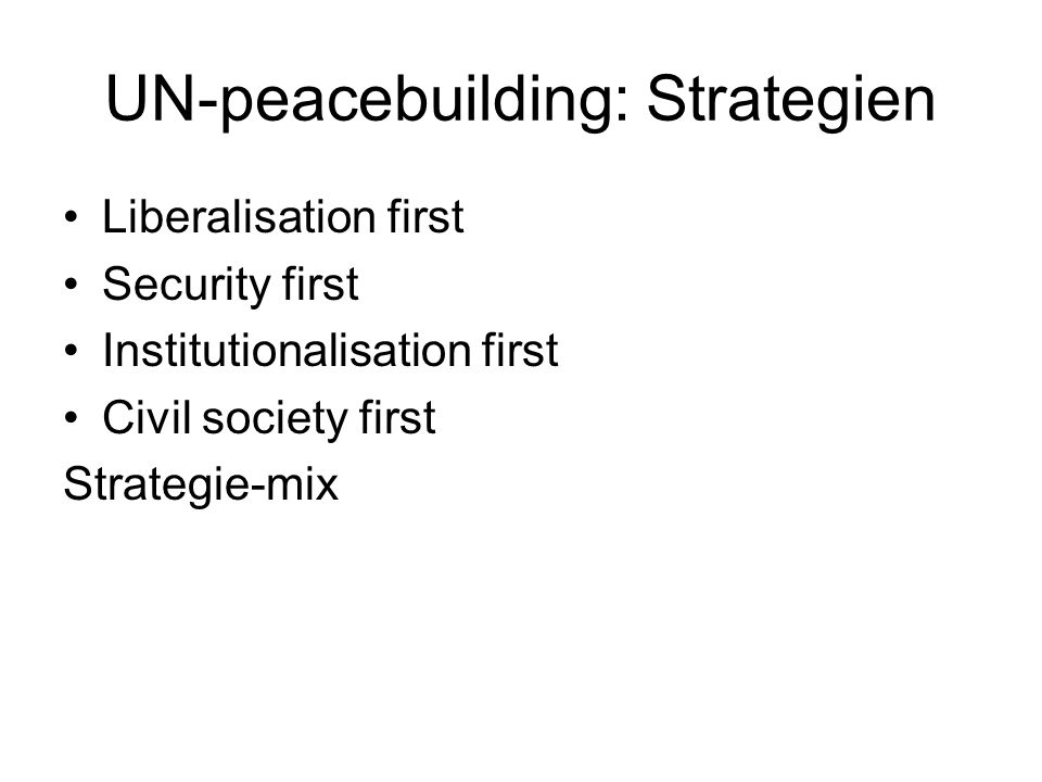 UN-peacebuilding: Strategien