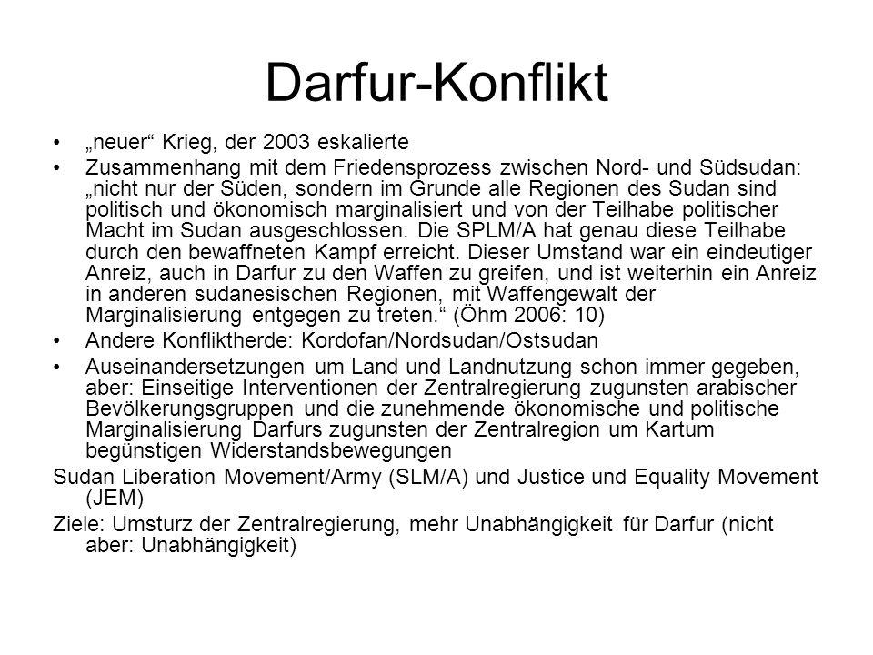 """Darfur-Konflikt """"neuer Krieg, der 2003 eskalierte"""